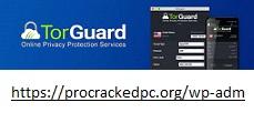 TorGuard 4.6.0 Crack