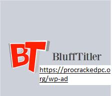 BluffTitler 15.3.0.0 Crack 2021