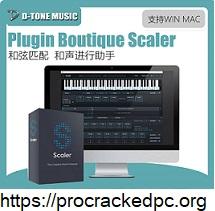 Plugin Boutique Scaler Crack 2022